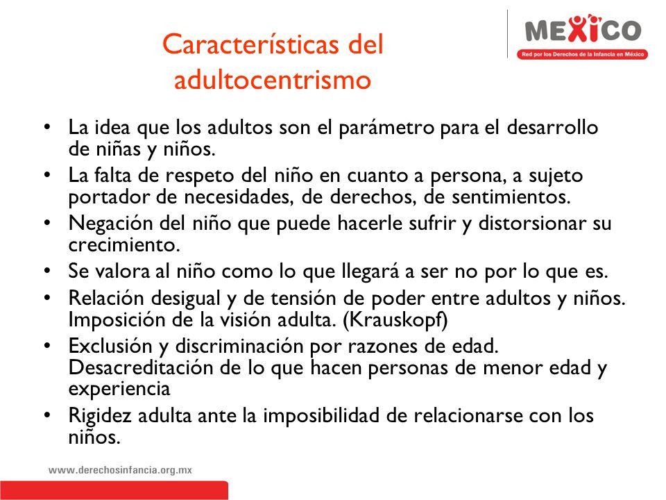 Características del adultocentrismo