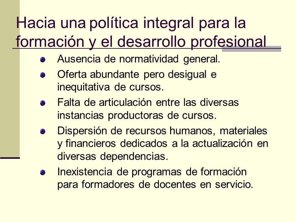 Hacia una política integral para la formación y el desarrollo profesional