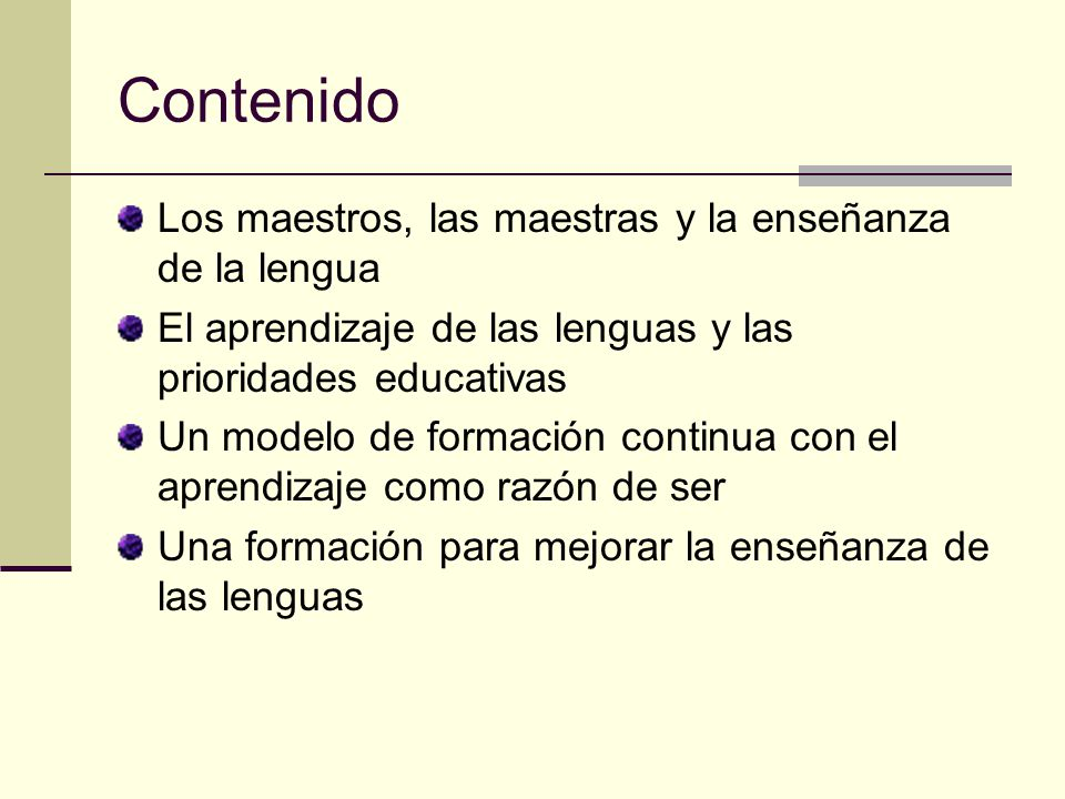 Contenido Los maestros, las maestras y la enseñanza de la lengua