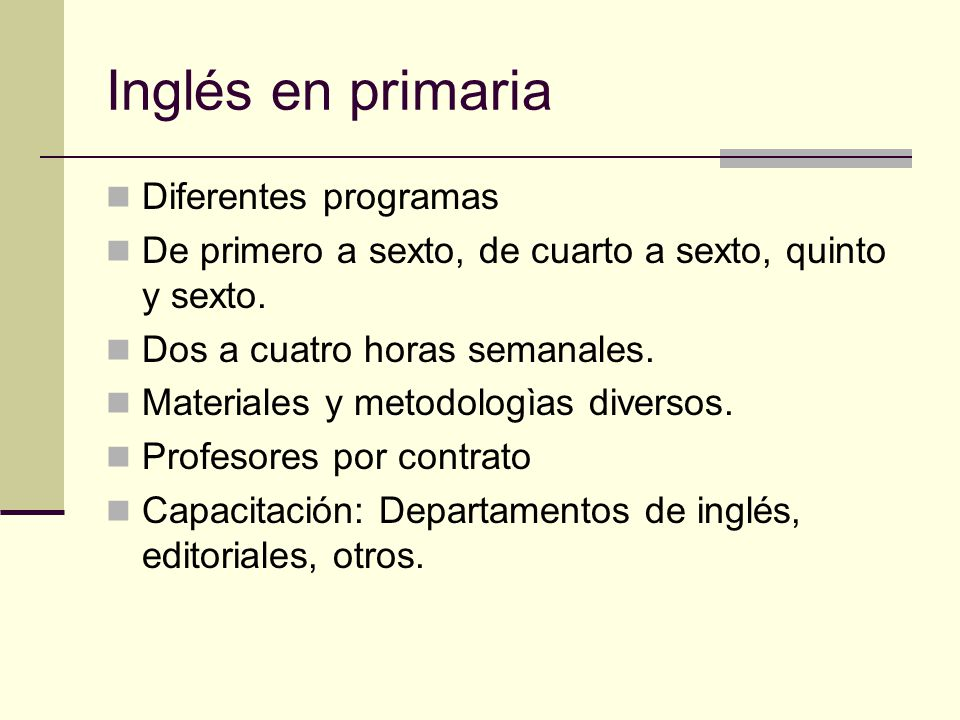 Inglés en primaria Diferentes programas