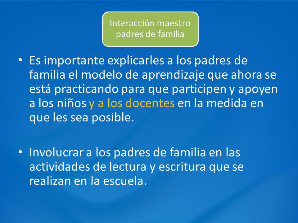 Interacción maestro padres de familia
