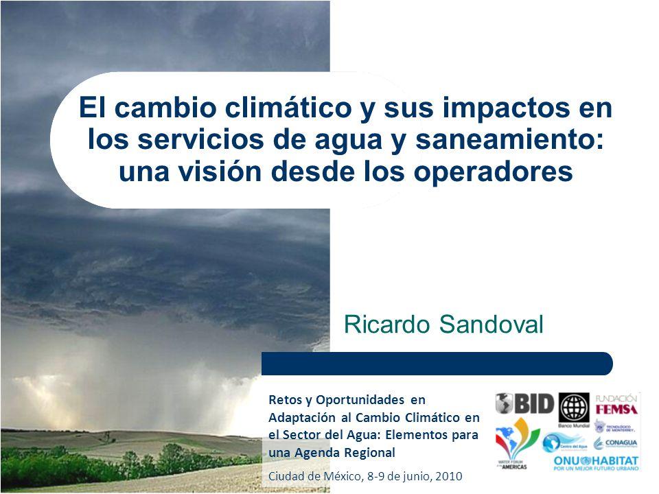 El cambio climático y sus impactos en los servicios de agua y saneamiento: una visión desde los operadores