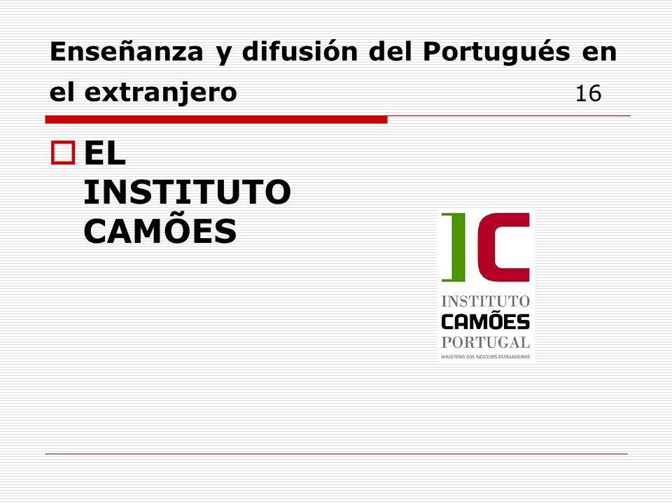 Enseñanza y difusión del Portugués en el extranjero 16