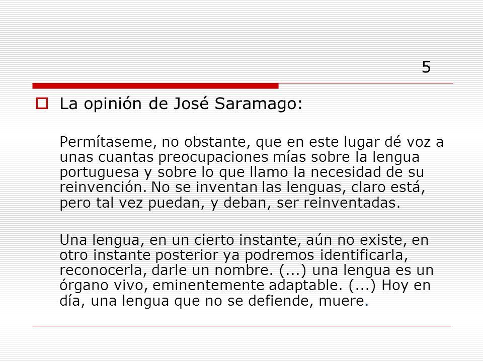 5 La opinión de José Saramago:
