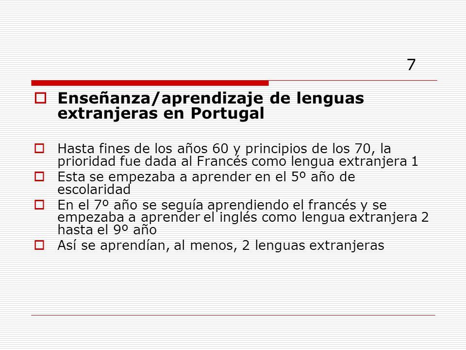 7 Enseñanza/aprendizaje de lenguas extranjeras en Portugal