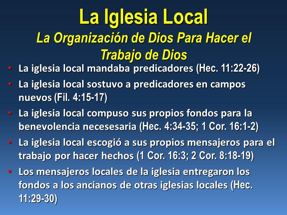 La Iglesia Local La Organización de Dios Para Hacer el Trabajo de Dios