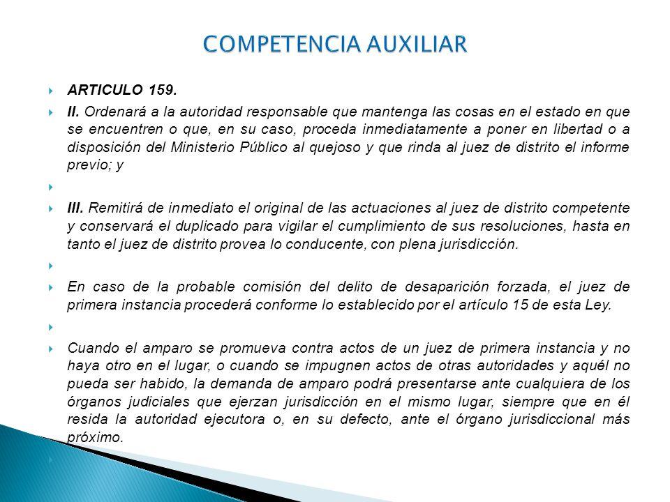 COMPETENCIA AUXILIAR ARTICULO 159.