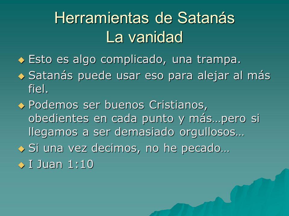 Herramientas de Satanás La vanidad