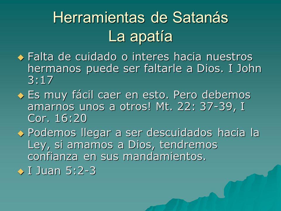 Herramientas de Satanás La apatía