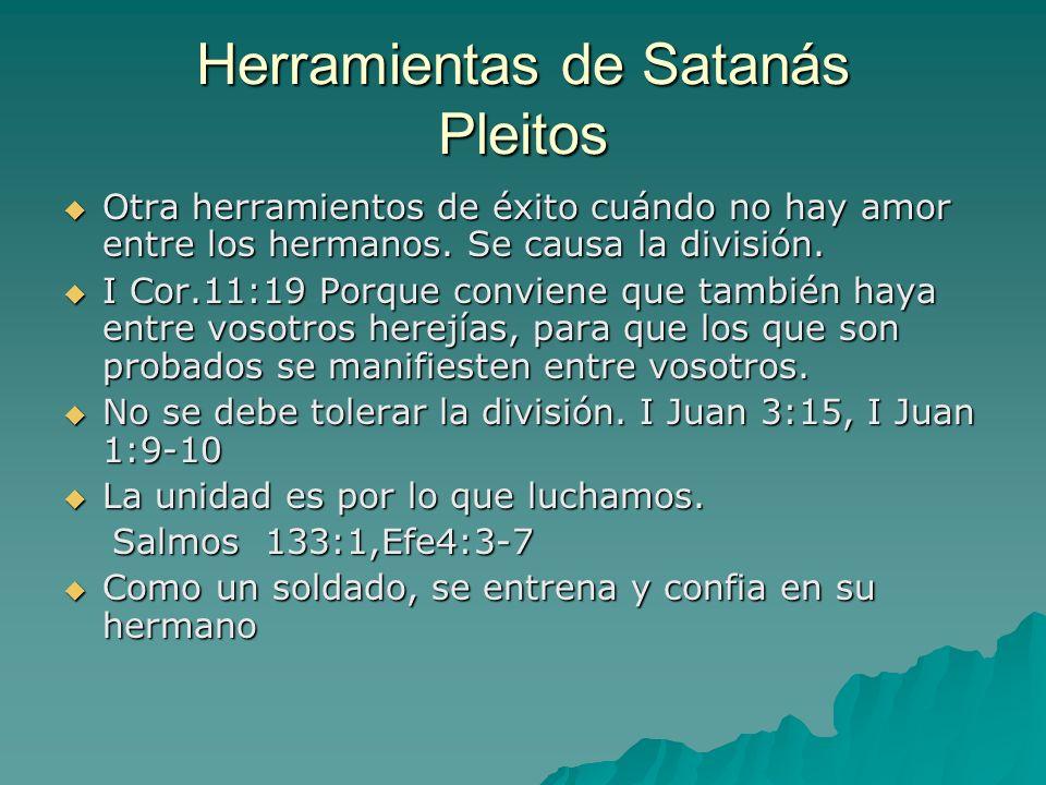 Herramientas de Satanás Pleitos