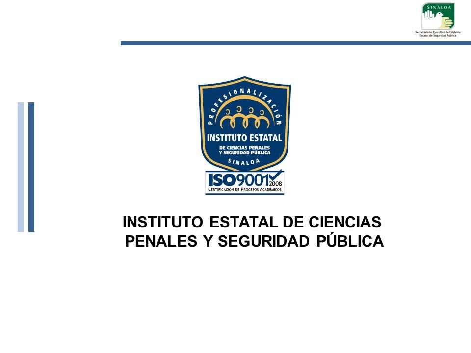 INSTITUTO ESTATAL DE CIENCIAS PENALES Y SEGURIDAD PÚBLICA