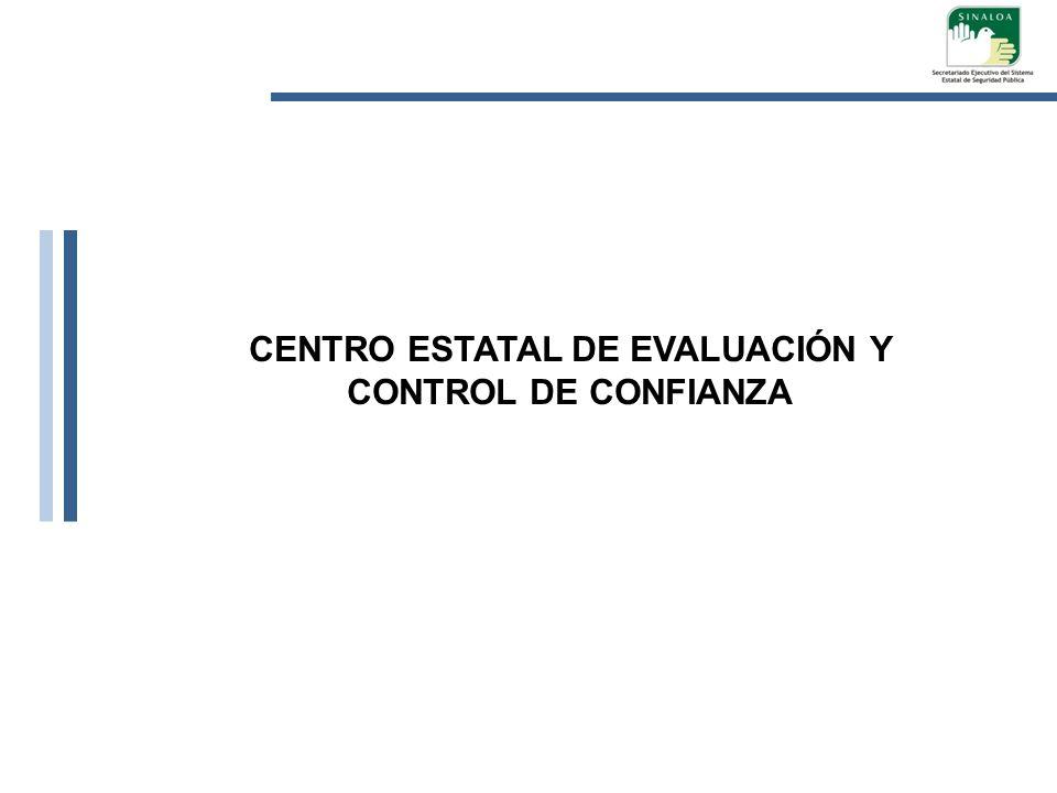 CENTRO ESTATAL DE EVALUACIÓN Y CONTROL DE CONFIANZA