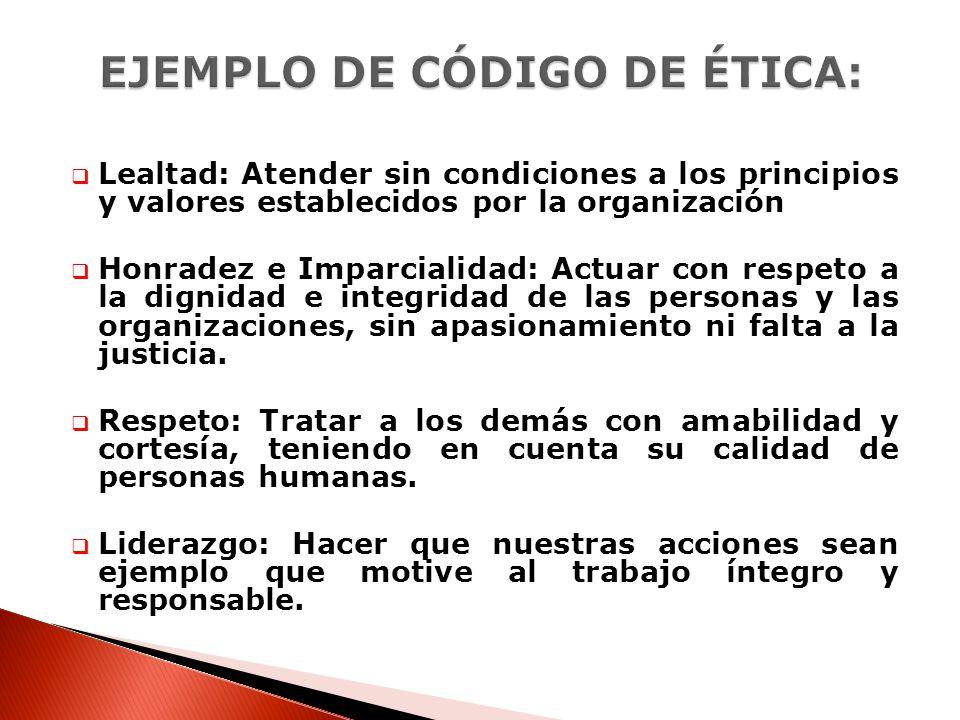 EJEMPLO DE CÓDIGO DE ÉTICA: