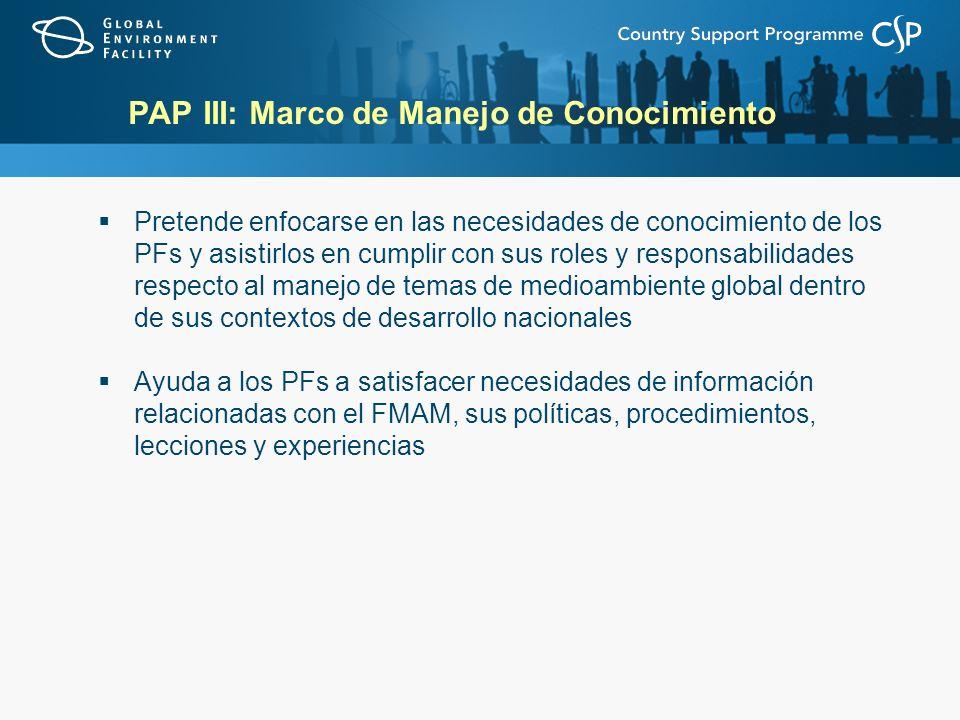 PAP III: Marco de Manejo de Conocimiento