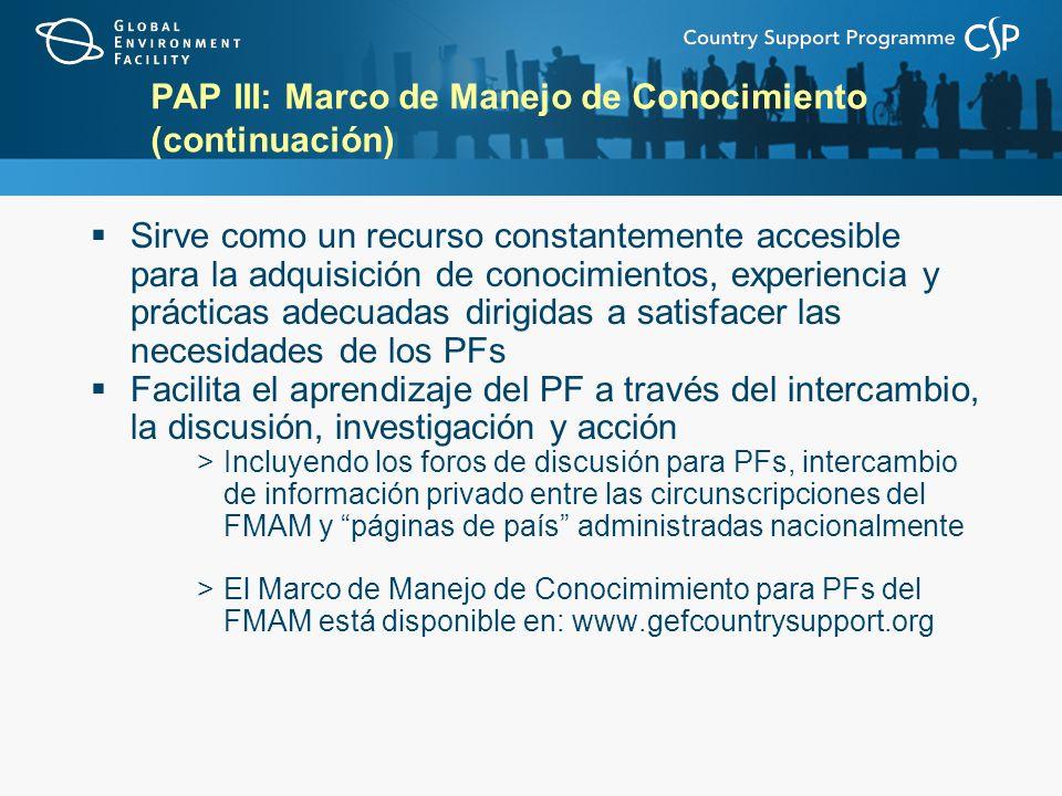 PAP III: Marco de Manejo de Conocimiento (continuación)