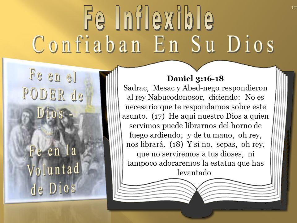 Fe Inflexible Confiaban En Su Dios Fe en el PODER de Dios - Fe en la
