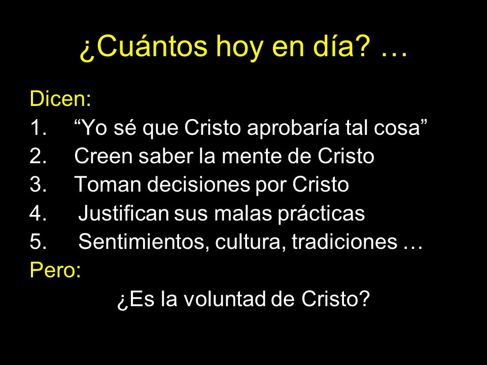 ¿Es la voluntad de Cristo