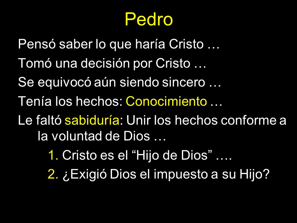 Pedro Pensó saber lo que haría Cristo … Tomó una decisión por Cristo …