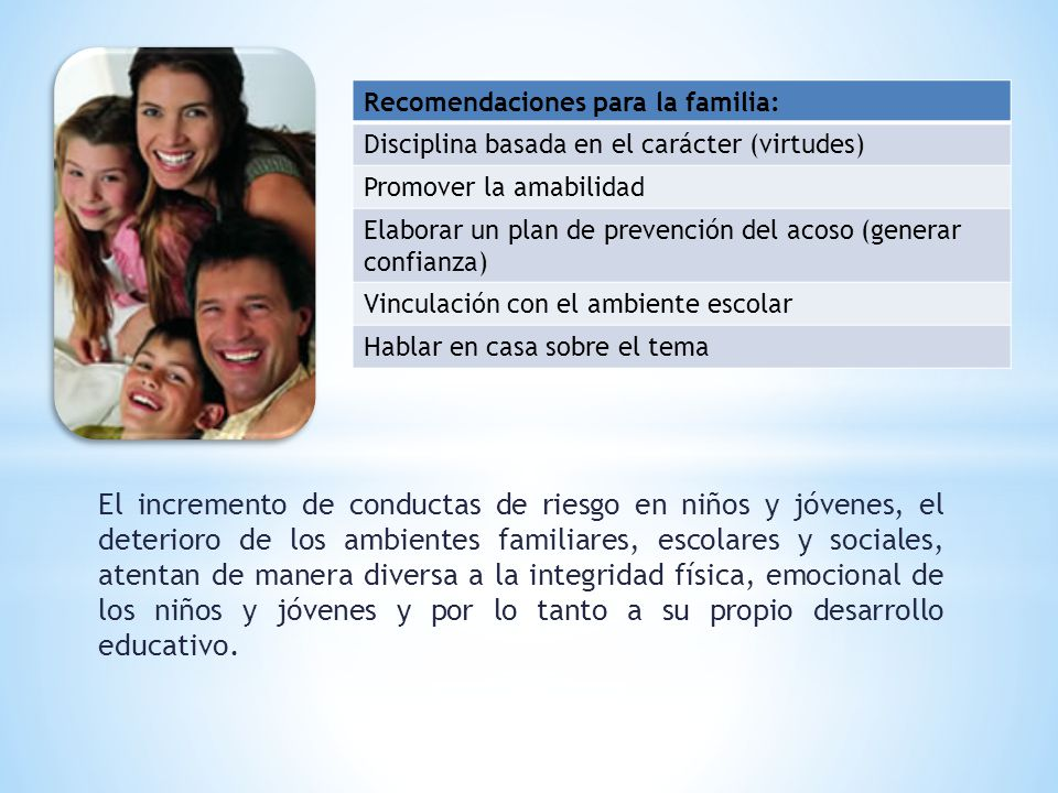 Recomendaciones para la familia: