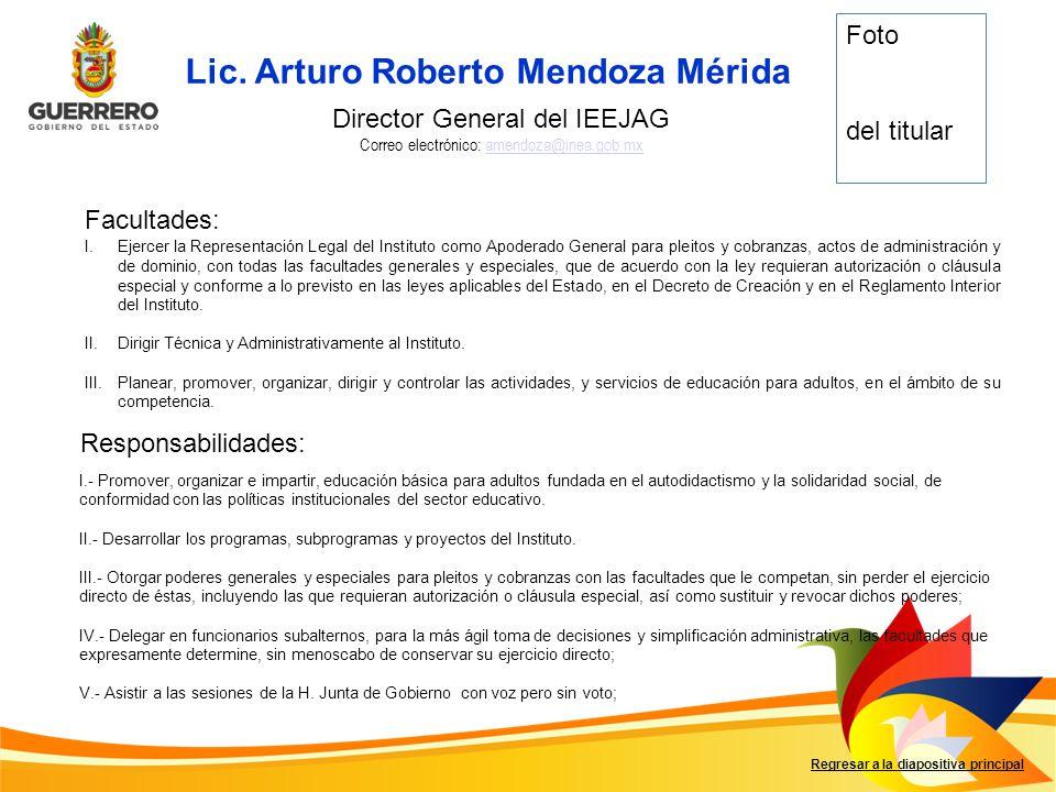 Lic. Arturo Roberto Mendoza Mérida