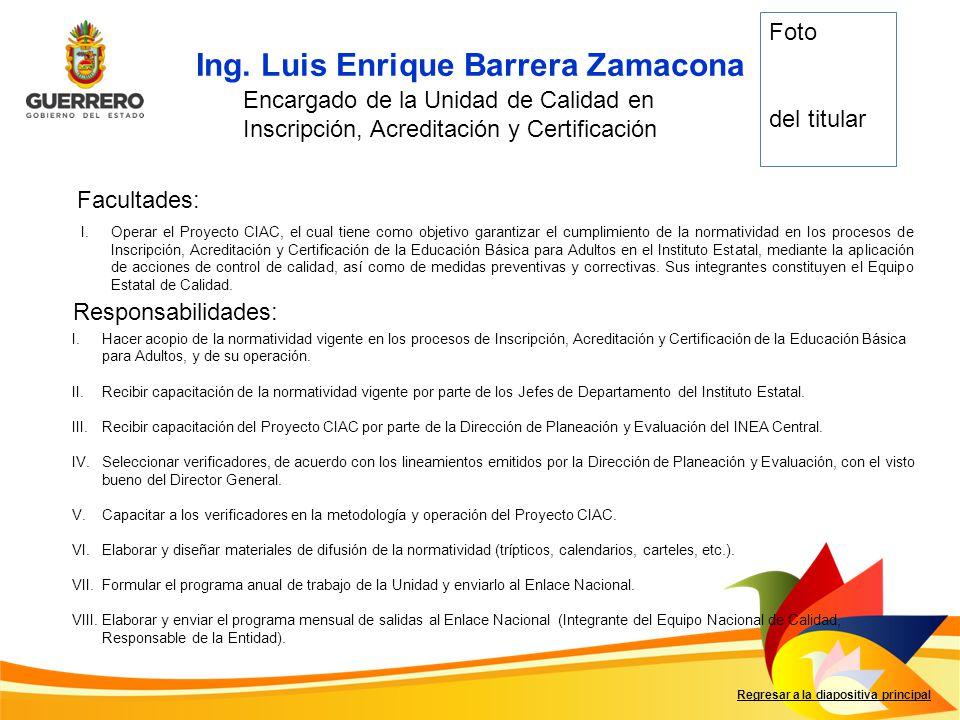 Ing. Luis Enrique Barrera Zamacona