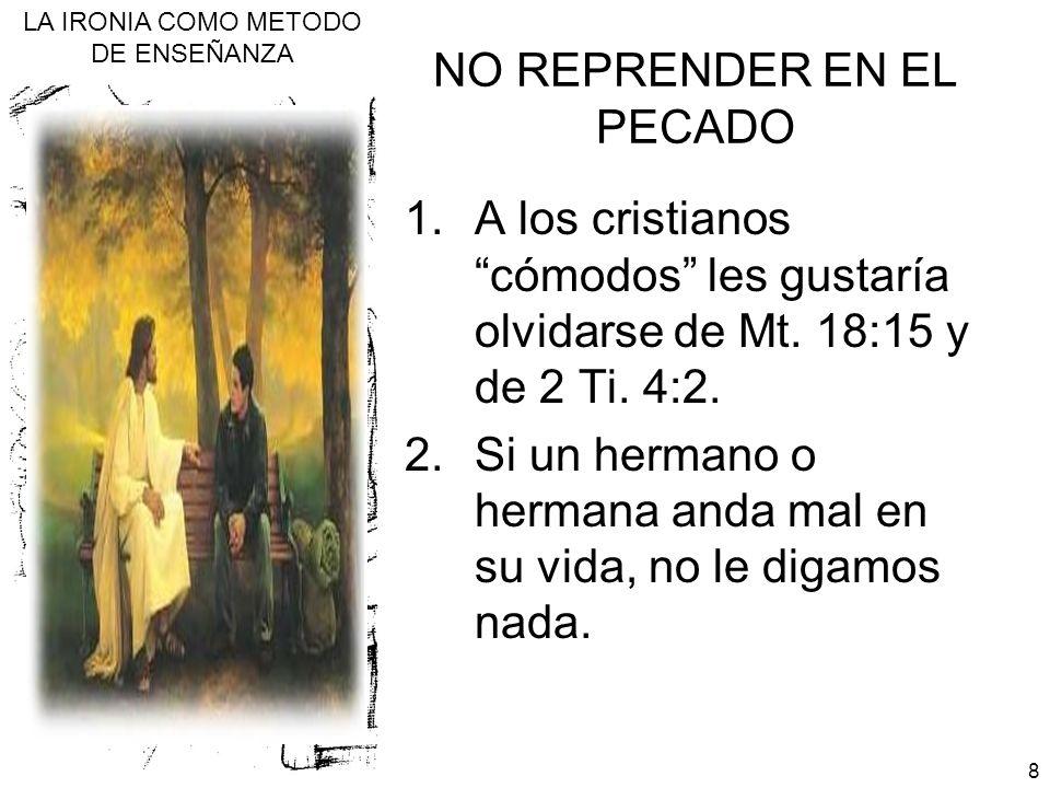 NO REPRENDER EN EL PECADO