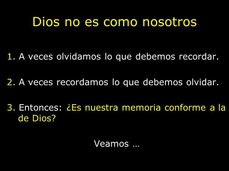 Dios no es como nosotros