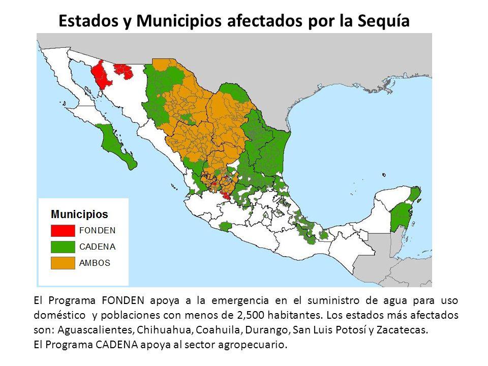 Estados y Municipios afectados por la Sequía