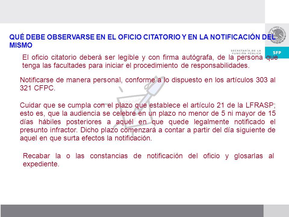 QUÉ DEBE OBSERVARSE EN EL OFICIO CITATORIO Y EN LA NOTIFICACIÓN DEL MISMO