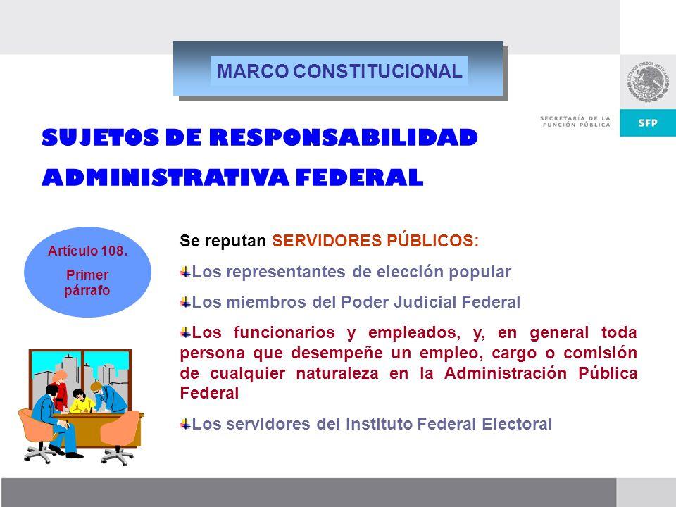 SUJETOS DE RESPONSABILIDAD ADMINISTRATIVA FEDERAL