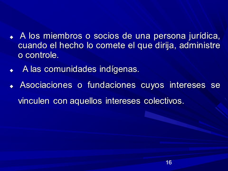 A las comunidades indígenas.