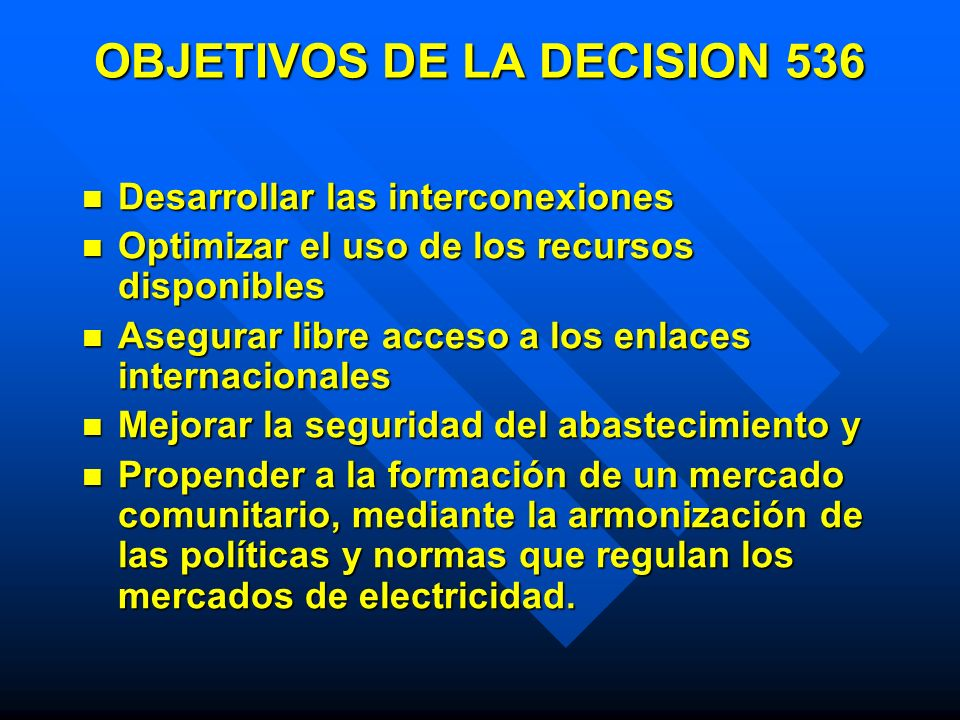 OBJETIVOS DE LA DECISION 536