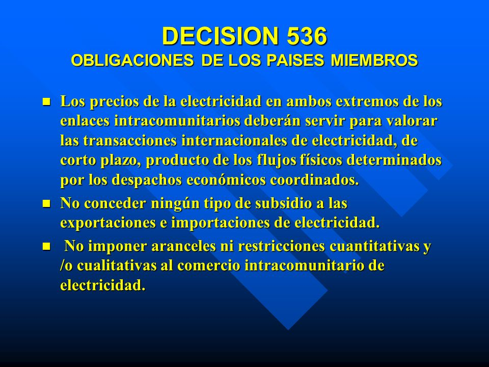 DECISION 536 OBLIGACIONES DE LOS PAISES MIEMBROS