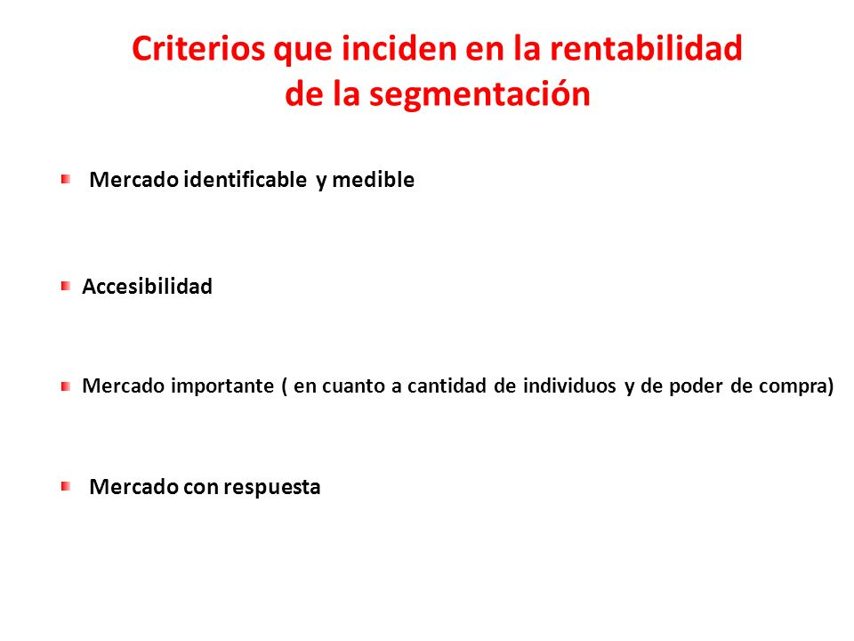 Criterios que inciden en la rentabilidad
