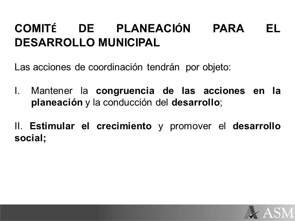 COMITÉ DE PLANEACIÓN PARA EL DESARROLLO MUNICIPAL