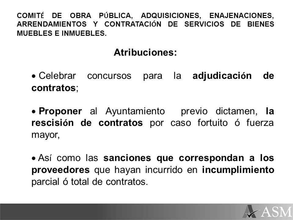 Celebrar concursos para la adjudicación de contratos;