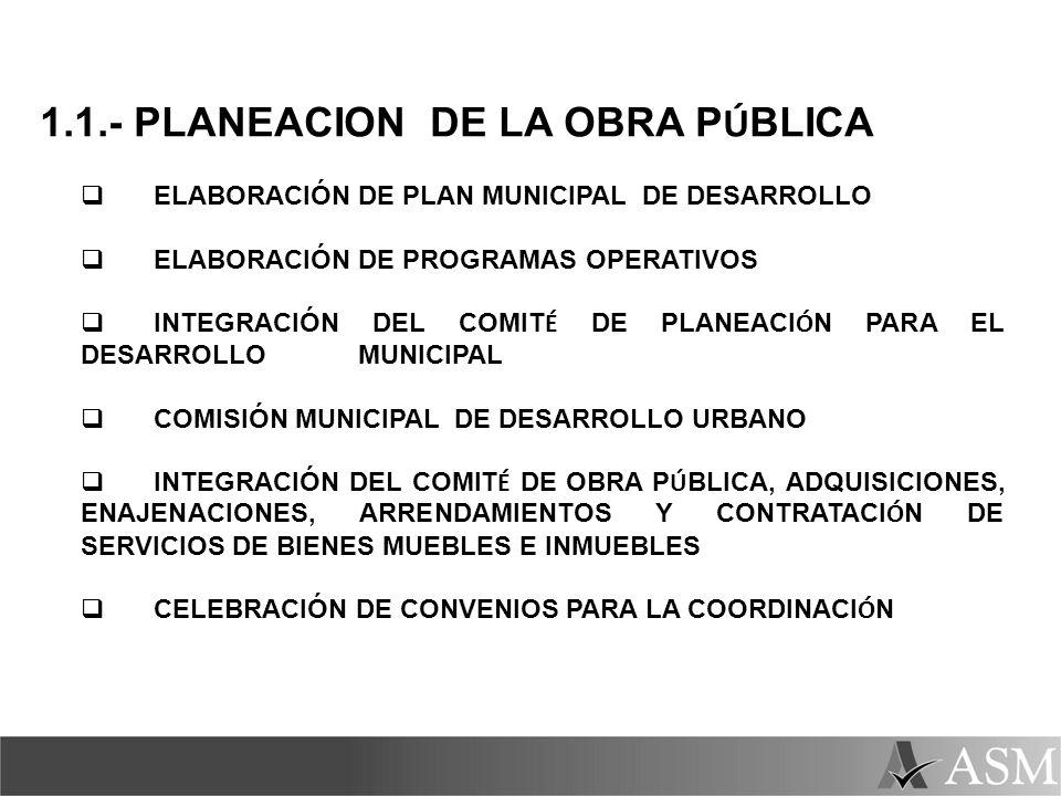 1.1.- PLANEACION DE LA OBRA PÚBLICA