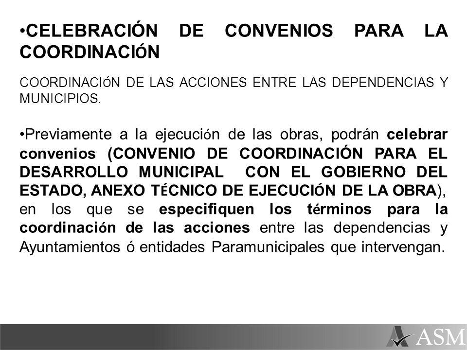 CELEBRACIÓN DE CONVENIOS PARA LA COORDINACIÓN