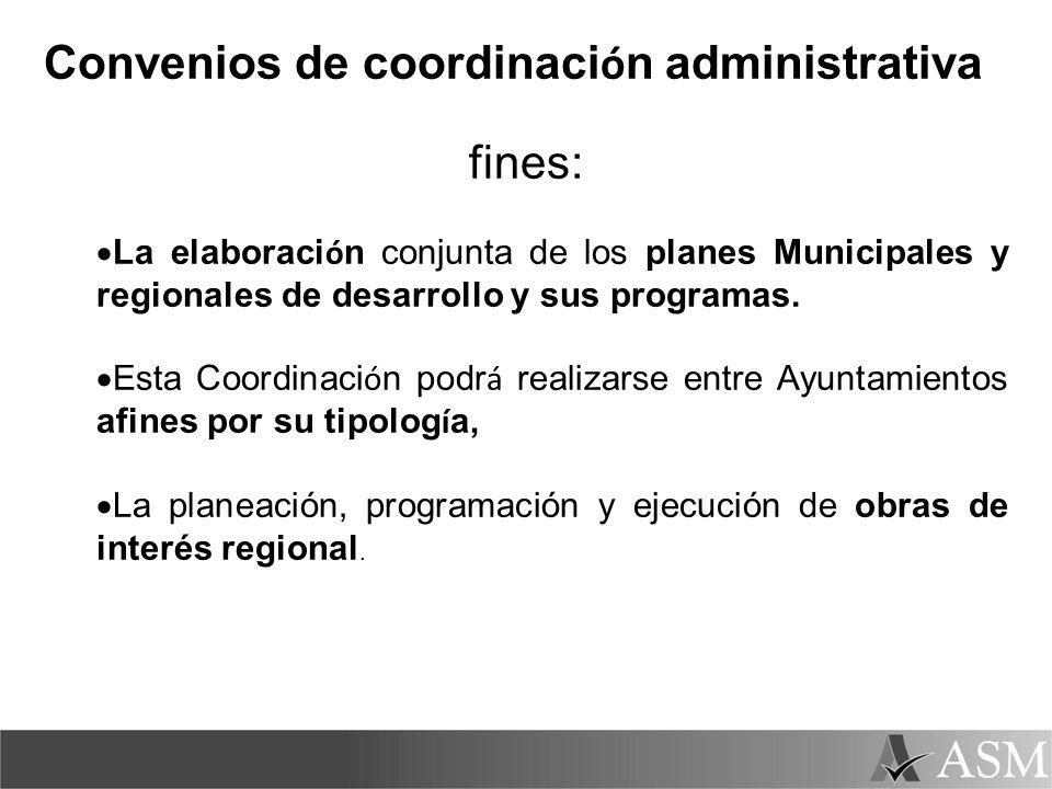 Convenios de coordinación administrativa fines:
