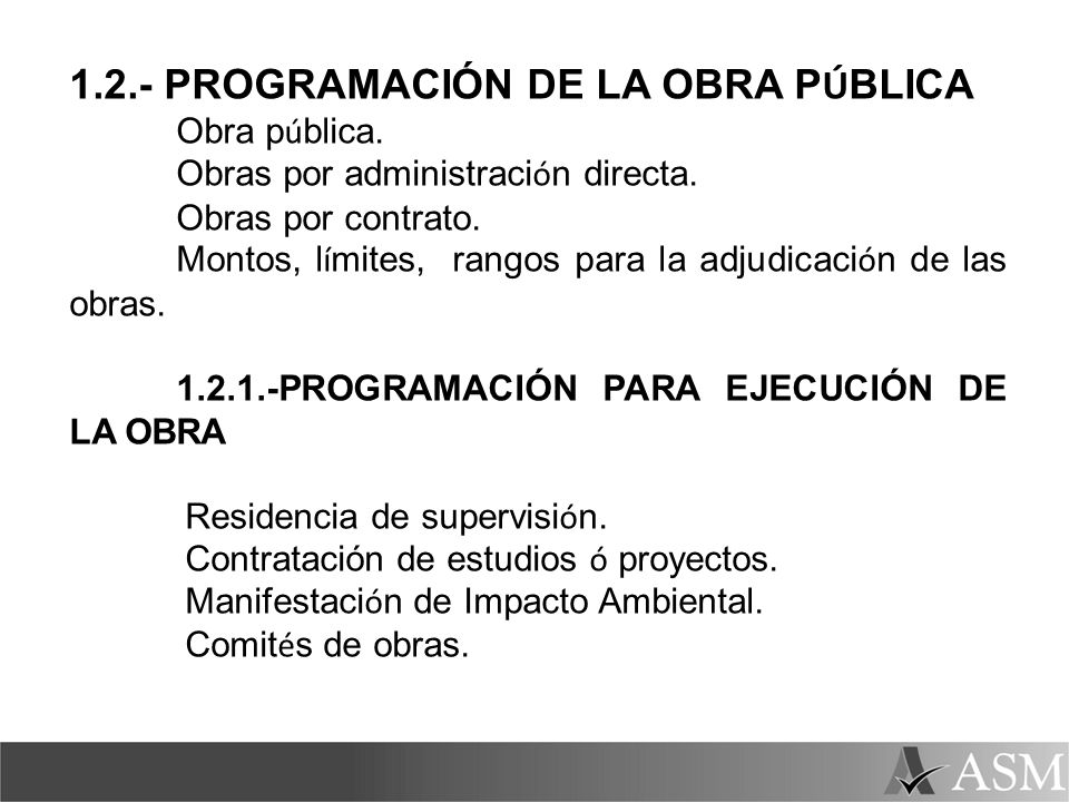 1.2.- PROGRAMACIÓN DE LA OBRA PÚBLICA