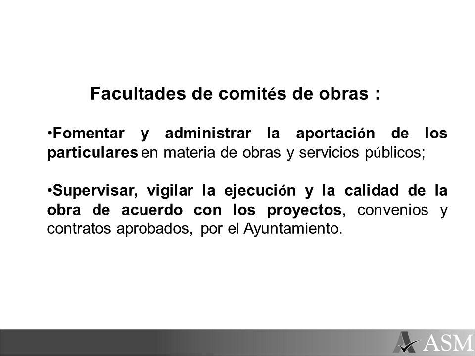Facultades de comités de obras :