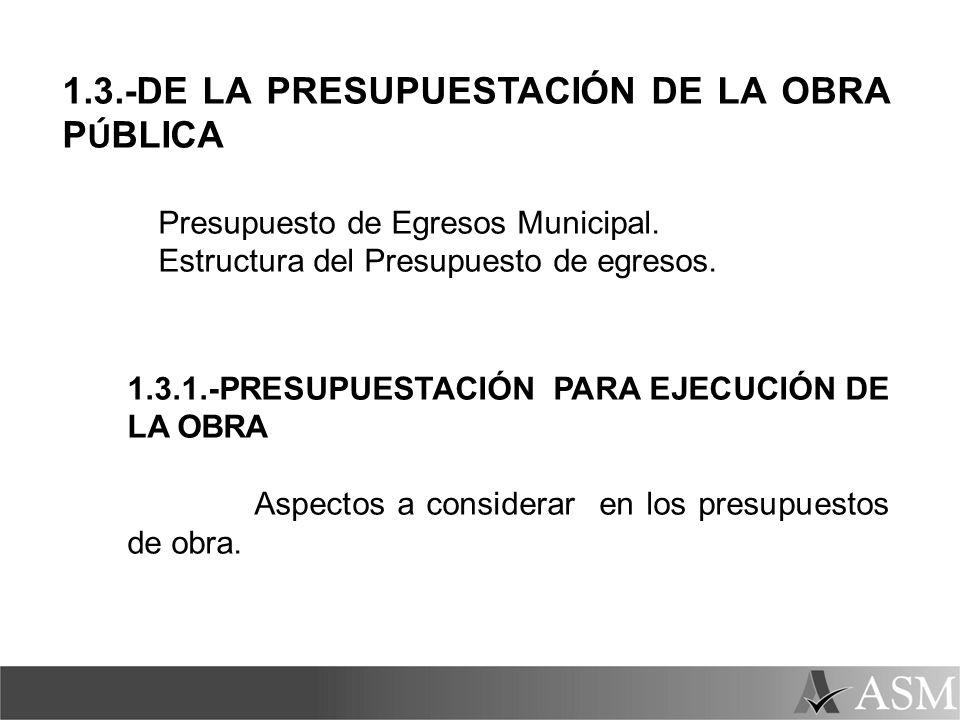 1.3.-DE LA PRESUPUESTACIÓN DE LA OBRA PÚBLICA