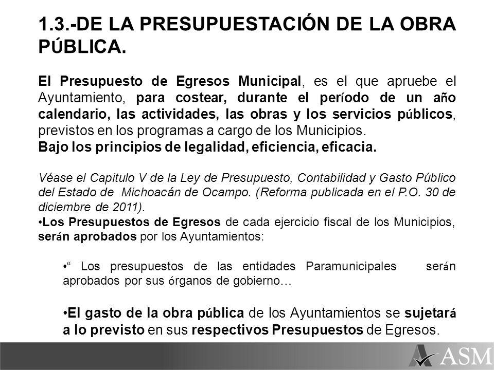 1.3.-DE LA PRESUPUESTACIÓN DE LA OBRA PÚBLICA.