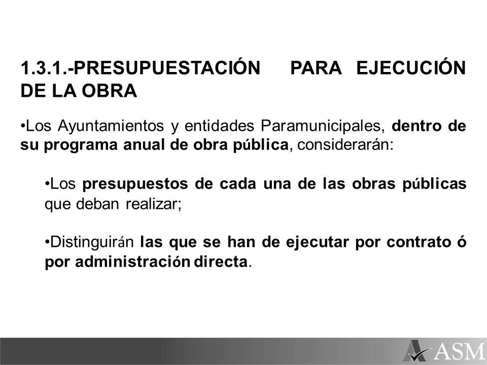 1.3.1.-PRESUPUESTACIÓN PARA EJECUCIÓN DE LA OBRA