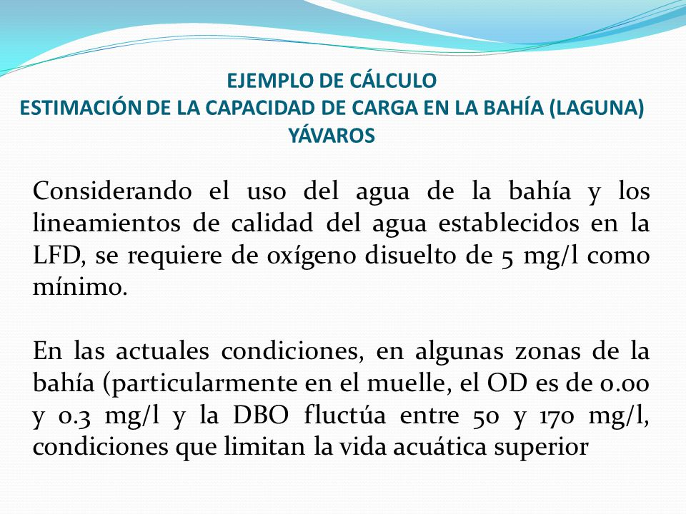 EJEMPLO DE CÁLCULO ESTIMACIÓN DE LA CAPACIDAD DE CARGA EN LA BAHÍA (LAGUNA) YÁVAROS