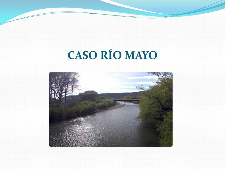 CASO RÍO MAYO