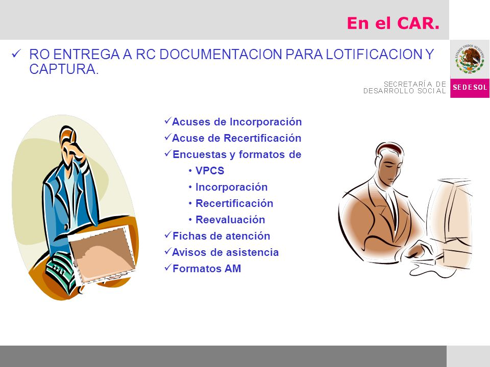 En el CAR. RO ENTREGA A RC DOCUMENTACION PARA LOTIFICACION Y CAPTURA.