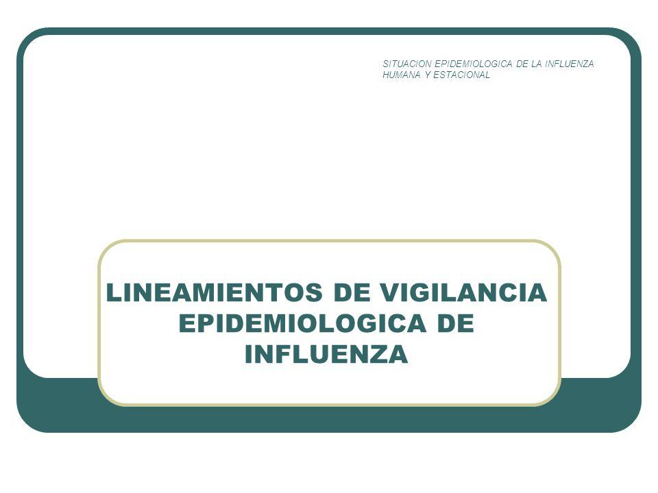 LINEAMIENTOS DE VIGILANCIA EPIDEMIOLOGICA DE INFLUENZA