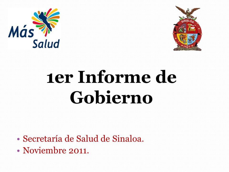 1er Informe de Gobierno Secretaría de Salud de Sinaloa.