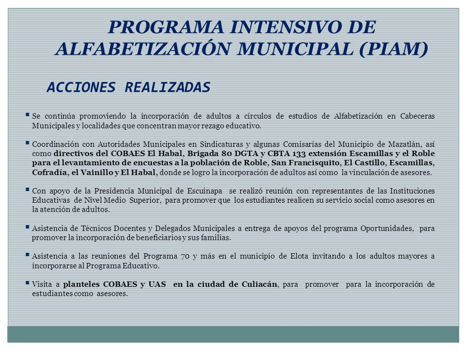 PROGRAMA INTENSIVO DE ALFABETIZACIÓN MUNICIPAL (PIAM)